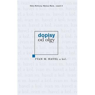 Ivan M. Havel a kol.: Dopisy od Olgy