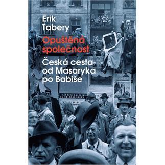 Opuštěná společnost - Erik Tabery