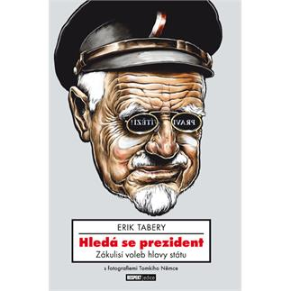 Hledá se prezident – Erik Tabery