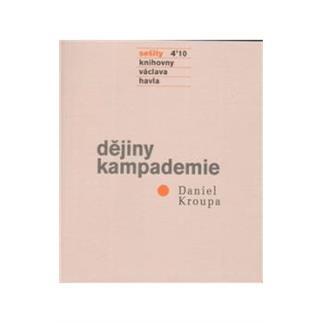 Sešity Knihovny V. H. 2010/4: Dějiny Kampademie